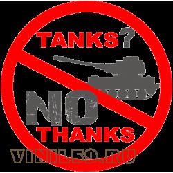 5965.   TANKS? NO THANKS. Танк? нет спасибо.