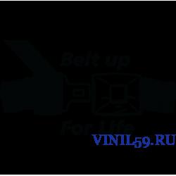 6107. Belt up For Life. Ремень для жизни